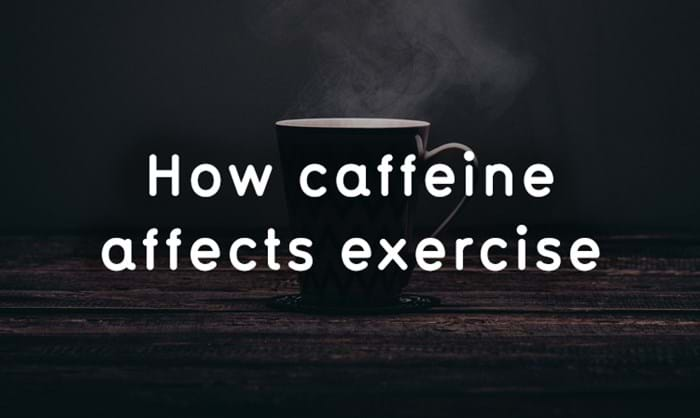 How Caffeine Affects Exercise